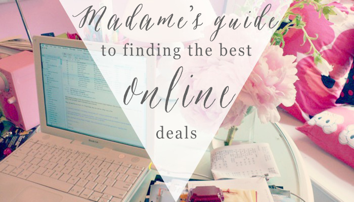 madames guide to finding the best deals online
